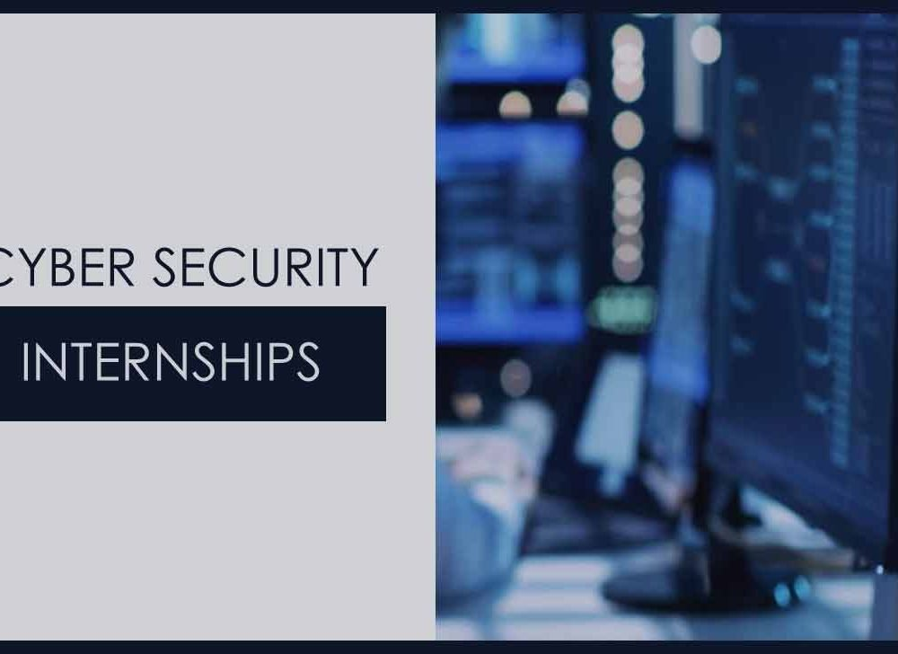 Cyber Security Internships to Look for Best Employment